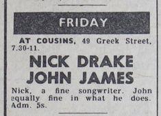 Nick Drake live @ Cousins, Soho 1969 w. Nick Drake, Cousins, Drake Live, John James, Zine, Soho, Spirit, Ear, Candy