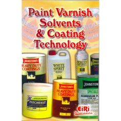 Paint Varnish Solvents & Coating Technology