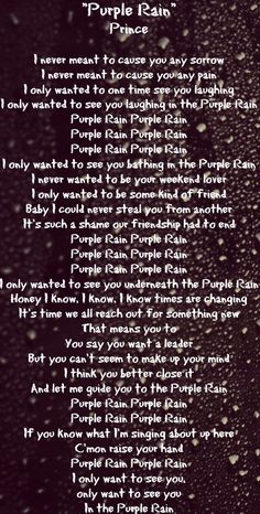 Lyrics to Purple Rain....