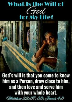 What is the will of God for my life?