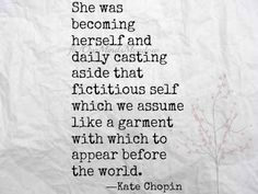 ~Kate Chopin//