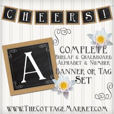 Free Printable Complete Alphabet and Number Burlap and Chalkboard Banner and Tag Set - The Cottage Market