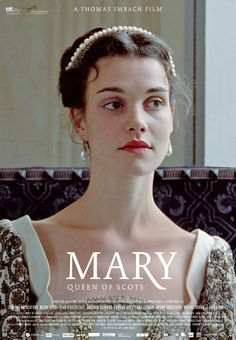 Mary Queen of Scots by director Thomas Imbach