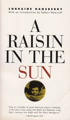 """raisin in the sun play response Review: the disturbing thing about lorraine hansberry's 1959 play """"a raisin in  the sun,"""" a sharply drawn portrait of america's racial divide and."""
