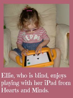 Hearts and Minds: How an iPad is helping a beautiful baby girl who is also blind Beautiful Baby Girl, Heart And Mind, Ipads, Toy Chest, Blinds, Hearts, Shades Blinds, Blind, Draping