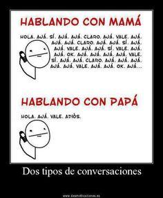 Hablando con mama y papa (present progresive)
