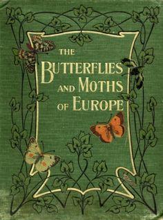 tengyusyoten:    The Butterflies and Moths of Europe,1903,cover「ヨーロッパの蝶と蛾」(イギリス/1903年)表紙