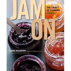 Jam On! – Recipes From A NewCookbook that came out recently, with 2 recipes using @Pomona's Pectin