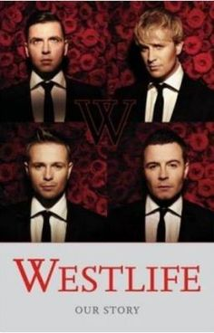 Westlife: Our Story by Westlife - HarperCollins Publishers - ISBN 10 0007288123 - ISBN 13 0007288123 - The biggest pop band in the world… Pop Bands, Music Bands, See Me Nicholas Sparks, And The Mountains Echoed, Inferno Dan Brown, Nicky Byrne, Shane Filan, A Clash Of Kings, Irish Eyes Are Smiling