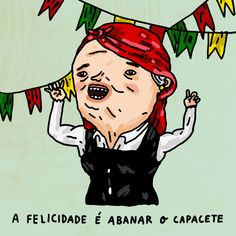 HAPPINESS IS TO HEADBANG, Illustrated by Júlio Dolbeth