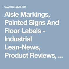 Aisle Markings, Painted Signs And Floor Labels Painted Signs, Industrial, Flooring, News, Industrial Music, Wood Flooring, Floor
