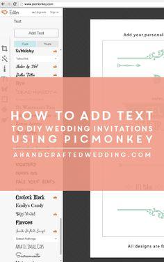 How to Add Text to DIY Invitation templates with PicMonkey | ahandcraftedwedding.com #wedding #printables