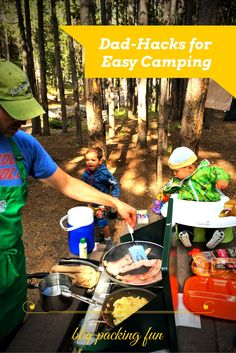 5 simple ways to make camping easy and fun for the family... dad or mom