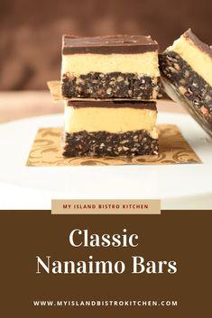 Classic Nanaimo Bars - My Island Bistro Kitchen Nanaimo Bars, Oreo Cheesecake, Christmas Desserts, Christmas Baking, Recipe For Christmas Cake, No Bake Desserts, Dessert Recipes, British Columbia, Canadian Food