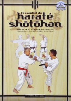 L'essentiel du karaté shôtôkan - Budo Editions livre