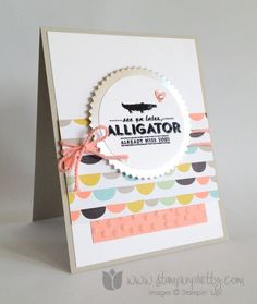 Stampin up stamp it pretty mary fish saleabration see you later alligator handmade card ideas