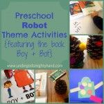 Preschool+Robot+Theme+Activities+{featuring+the+book+Boy+++Bot}