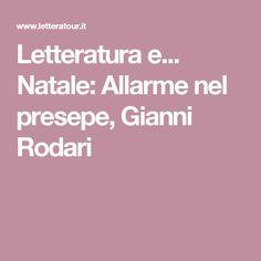 Letteratura e... Natale: Allarme nel presepe, Gianni Rodari