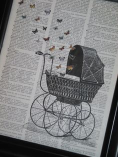 Nursery Art Print Baby Carriage and Baby Butterflies Dictionary Art Print Steampunk Print Dictionary Print HHP Original Concept and Design. $8.00, via Etsy.