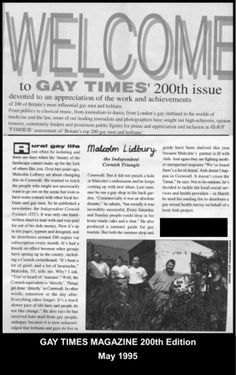 GAY TIMES 200th Edition: Featuring their top 200 gay persons.  Malcolm Lidbury, editor of Cornwall's ICT newsletter got more than just a mention from GT magazine for his HIV/AIDS & gay equality campaigning.  #LGBT  http://www.lgbthistorycornwall.blogspot.com