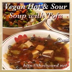 """New post on The """"V"""" Word: warm up on a snowy day with Vegan Hot and Sour Soup with Tofu. Gluten-free. Please share and enjoy. http://thevword.net/2015/01/vegan-hot-and-sour-soup-with-tofu.html"""