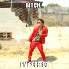 Thas right! Bruno Mars Meme, Bruno Mars Quotes, Perfect Music, Perfect Man, Good Music, Diva Quotes, Ironic Memes, Joe Keery, Sweet Guys