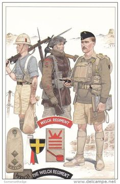 British; The Welch Regiment illustrated by Mike Chapppell. L to R; 2nd Welch, Private, Ration Fatigues, north West Frontier 1934, 1/4th Welch NW Europe Winter of '44 & 1st Welch, Lieutenant, Crete 1941.