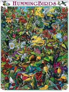"""Scores of these fascinating little dynamos are identified by name, size and habitat amid colorful blooms. Artist: Ernest O. Brown: Item 294: 1000 piece jigsaw puzzle: Finished size 24"""" X 30"""""""