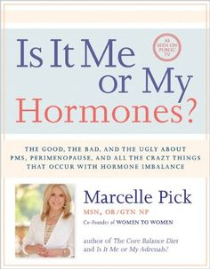 "Marcelle Pick ""offers a 30-day plan to rebalance hormones that focuses on food, and also includes exercise, supplements, herbs, and psychological support (occasionally complemented by bioidentical hormones) so viewers can once again enjoy their lives—every day. She is a practicing OB/GYN NP and is a co-founder of the Women to Women Clinic in Yarmouth, Maine."" If you can watch her public TV presentation, it just may make sense."