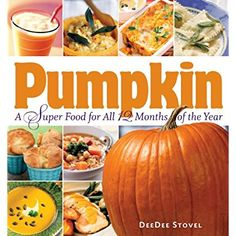 Pumpkin, a Super Food for All 12 Months of the Year *** You can find more details by visiting the image link.
