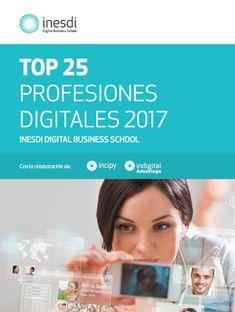 Top 25 Profesiones Digitales 2017 Inesdi