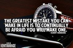 The greatest mistake you can make in life is to continually be afraid you will make one. - Elbert Hubbard