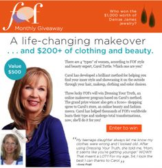 Win a life-changing makeover!  35 days left to enter (as of 2/27/13)