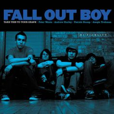 Fall Out Boy - 'Take This To Your Grave'