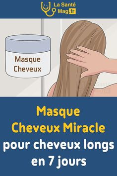 Masque Cheveux Miracle pour cheveux longs en 7 jours Health Care, Hair Cuts, Hair Beauty, Miracle, Girl Hairstyles, Detox, Lifestyle, Make Hair Grow, Hair Growing