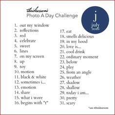 Photography | Join us for our Photo a day Challenge July 2016