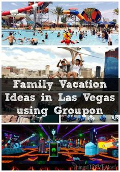 Family Vacation Ideas in Las Vegas using Groupon #groupon #ad #spon
