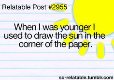 When I was younger....