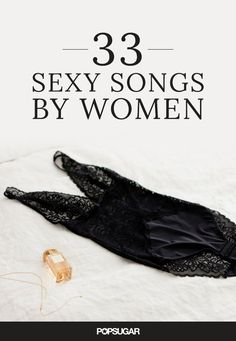 Sexually Explicit Songs by Women | POPSUGAR Love & Sex