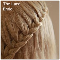 There are so many different ways to do each basic braid!! For example, take the the lace braid. My defenition of the lace braid is a braid that you add hair in only on one side.