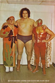 Dusty Rhodes, Andre The Giant & Mil Mascaras