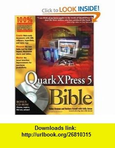 QuarkXPress 5 Bible (With CD-ROM) (0785555022034) Galen Gruman, Barbara Assadi, Kelly Kordes Anton, Kelly Anton , ISBN-10: 0764534165  , ISBN-13: 978-0764534164 ,  , tutorials , pdf , ebook , torrent , downloads , rapidshare , filesonic , hotfile , megaupload , fileserve