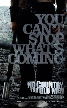 No Country for Old Men (2007) by Ethan and Joel Coen.