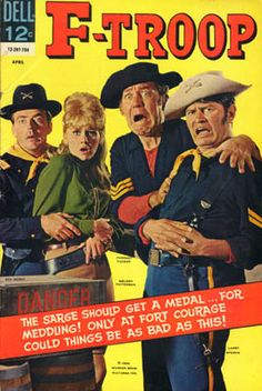 F Troop - Only at Fort Courage Could Things Be As Bad As This!