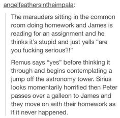 The Marauders. Hahaha I'd love to see that