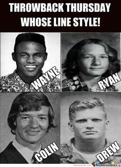 Old pictures of some Whose line is it anyways cast. Ha Colin with hair... Drew looks like a serial killer!