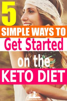 5 easy steps to get started on the keto diet. Are you interested in starting the keto diet? Here is a beginners guide to getting started on the ketogenic diet. Weightloss and health has never been so easy! Find out why everybody is talking about the keto diet today! How to start on the keto diet easily explained in 5 steps. The rules are easy once you know how, you will love your before and after stories. #ketodiet #ketoforbeginners #ketogenicdiet #naturalearthymama