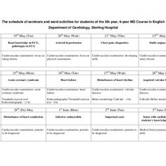 The schedule of seminars and ward activities for students of the 5th year, 6-year MD Course in English Department of Cardiology, Sterling Hospital 19th May. http://slidehot.com/resources/sterling-hospital-cardiology-for-foreign-students.48578/