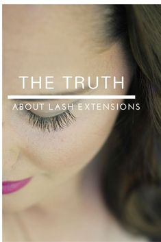 The Truth About Eyelash Extensions Beauty Hacks Eyelashes, Beauty Hacks Nails, Fake Eyelashes, Lashes Grow, Faux Lashes, Eyelash Extensions Styles, Eyebrow Extensions, Beauty Hacks For Teens, Eyelash Sets