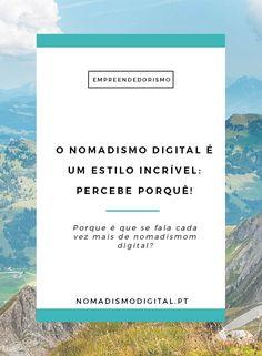 O Nomadismo Digital é um estilo de vida e de trabalho absolutamente incrível…